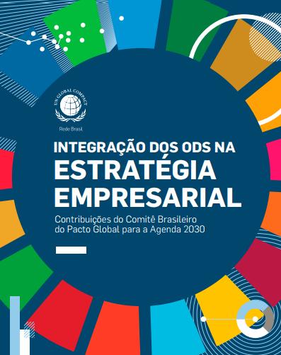 Integração dos ODS na estratégia empresarial – Contribuições do CBPG para a Agenda 2030.